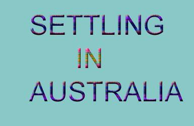 Settling in Australia